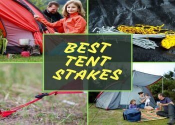 The Top 10 Best Tent Stakes To Buy In 2018