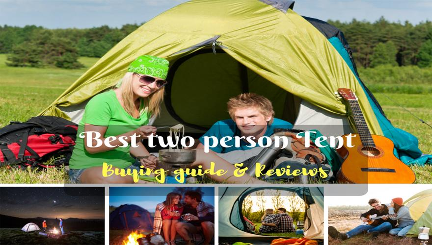 & The Best Two Person Tent To Buy In 2019 - April.2019