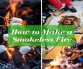 How to Make a Smokeless Fire: Simple and Easy ways to Eliminate Smoke