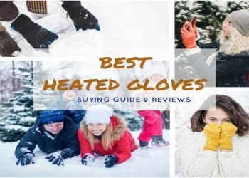 The Best Heated Gloves for all your Outdoor activities