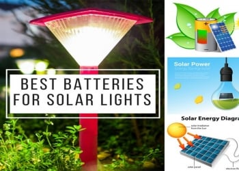 The Best Batteries for Solar Lights in 2018