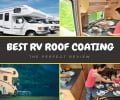 The Perfect Review of the Best RV Roof Coating in 2019