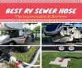 A Comprehensive Review of the Best RV Sewer Hose