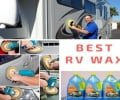 Best RV Wax for Fiberglass, Aluminum Siding, Gel Coat