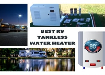 A Detailed Review of the Best RV Tankless Water Heater in 2018