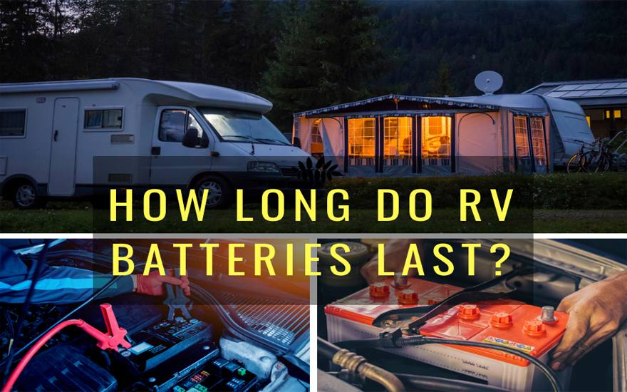 How long do RV batteries last? Get ready to be shocked - August 2019