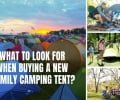 What to Look for When Buying a New Family Camping Tent?